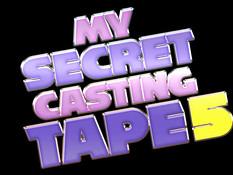 My Secret Casting Tape 5 / Моя секретная видеокассета c кастинга 5