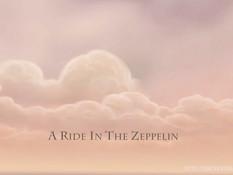 A Ride In The Zeppelin / Поездка На Дирижабле