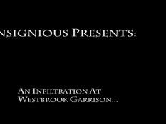 An Infiltration At Westbrook Garrison / Проникновение в гарнизон Вестбрук